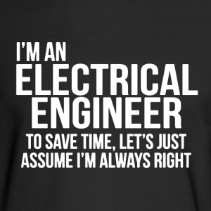 Electrical Engineer Shirt - Men's Long Sleeve T-Shirt