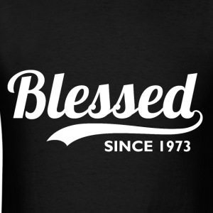 Blessed since 1973 - 43rd Birthday Thanksgiving  - Men's T-Shirt