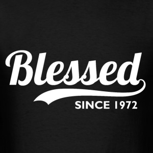 Blessed since 1974 - 42nd Birthday Thanksgiving  - Men's T-Shirt