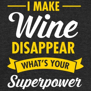 I Make Wine Disappear - What's Your Superpower? T-Shirts - Unisex Tri-Blend T-Shirt by American Apparel
