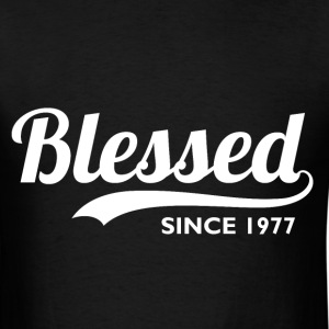 Blessed Since 1977 - Birthday Thanksgiving  - Men's T-Shirt