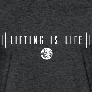 Lifting is Life - Fitted Cotton/Poly T-Shirt by Ne - Fitted Cotton/Poly T-Shirt by Next Level