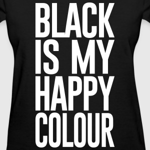 BLACK IS MY HAPPY COLOUR - Women's T-Shirt