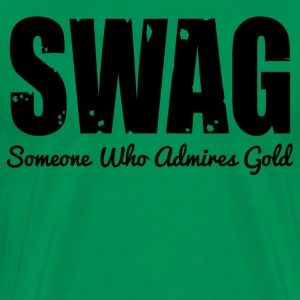 SWAG- SOMEONE WHO ADMIRES GOLD - Men's Premium T-Shirt