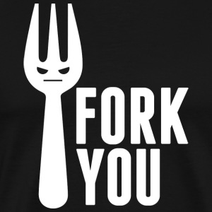 Fork You - Men's Premium T-Shirt