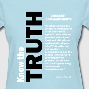 Greatest Commandments Women's T-Shirts - Women's T-Shirt