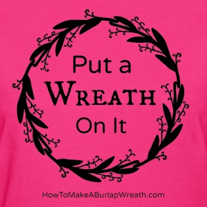 Put a Wreath On It Classic - Hot Pink - Women's T-Shirt