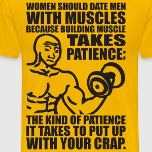 Women Should Date Men With Muscles, Feels Gym Meme T-Shirts - Men's Premium T-Shirt