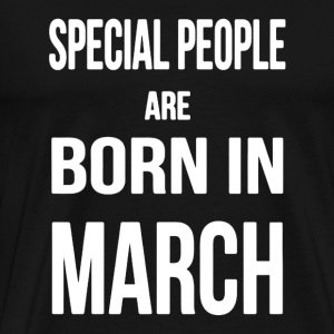 Born in March Shirt - Men's Premium T-Shirt