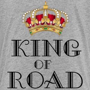 King of road Baby & Toddler Shirts - Toddler Premium T-Shirt