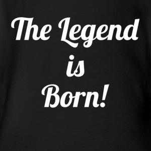 The Legend is Born! Baby Bodysuits - Short Sleeve Baby Bodysuit