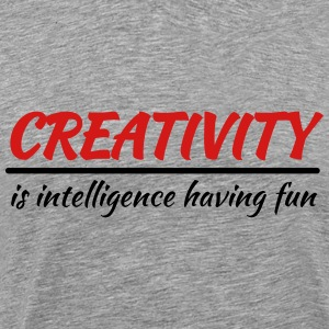 Creativity is intelligence having fun T-Shirts - Men's Premium T-Shirt