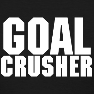 Goal Crusher - Women's T-Shirt