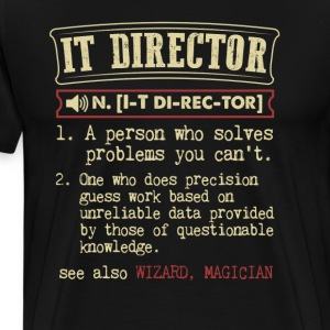 IT DIrector Funny Dictionary Term Men's Badass T-S T-Shirts - Men's Premium T-Shirt