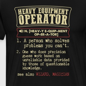 Heavy Equipment Operator Funny Dictionary Term Men T-Shirts - Men's Premium T-Shirt