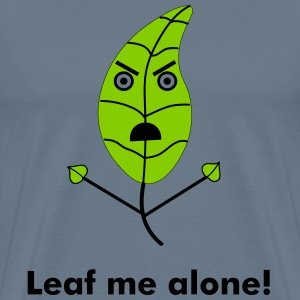 Leaf Me Alone - Men's Premium T-Shirt