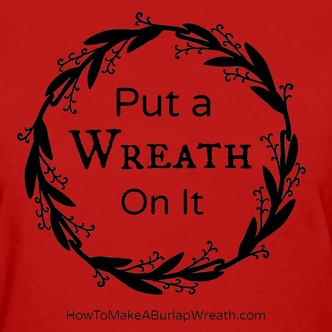 Put a Wreath On It Classic - Red