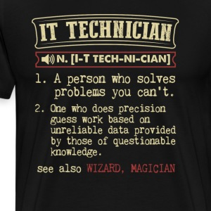 IT Technician Funny Dictionary Term Men's Badass T T-Shirts - Men's Premium T-Shirt