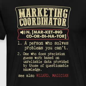 Marketing Coordinator Funny Dictionary Term Men's  T-Shirts - Men's Premium T-Shirt