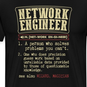 Network Engineer Funny Dictionary Term Men's Badas T-Shirts - Men's Premium T-Shirt