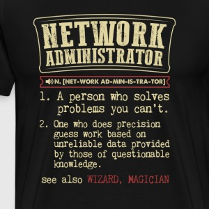 Network Administrator Funny Dictionary Term Men's  T-Shirts - Men's Premium T-Shirt