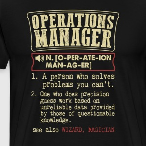 Operations Manager Funny Dictionary Term Men's Bad T-Shirts - Men's Premium T-Shirt