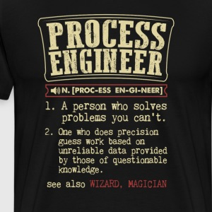 Process Engineer Funny Dictionary Term Men's Badas T-Shirts - Men's Premium T-Shirt