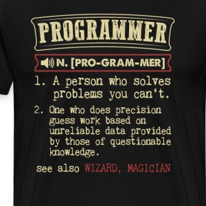 Programmer Funny Dictionary Term Men's Badass T-Sh T-Shirts - Men's Premium T-Shirt
