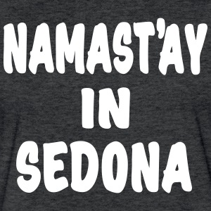 Namast'ay in Sedona - Fitted Cotton/Poly T-Shirt by Next Level