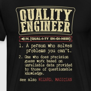 Quality Engineer Funny Dictionary Term Men's Badas T-Shirts - Men's Premium T-Shirt