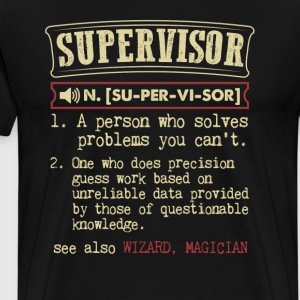 Supervisor Funny Dictionary Term Men's Badass T-Sh T-Shirts - Men's Premium T-Shirt