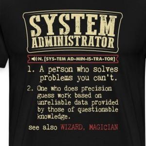 System Administrator Funny Dictionary Term Men's B T-Shirts - Men's Premium T-Shirt