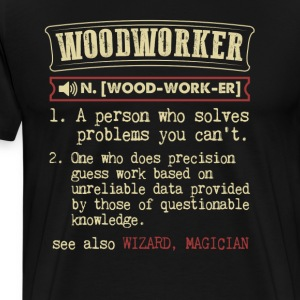 Woodworker Funny Dictionary Term Men's Badass T-Sh T-Shirts - Men's Premium T-Shirt