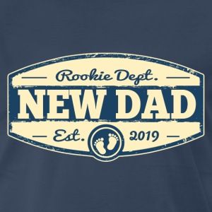 New Dad 2019 Rookie Dept T-Shirts - Men's Premium T-Shirt