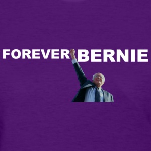 Forever Bernie Sanders t-shirt thank you Bernie 4 - Women's T-Shirt