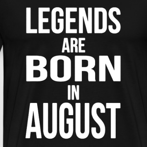 Born in August Shirt - Men's Premium T-Shirt