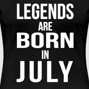 Born in July Shirt - Women's Premium T-Shirt
