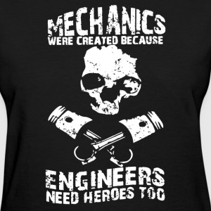Mechanics Engineers Shirt - Women's T-Shirt