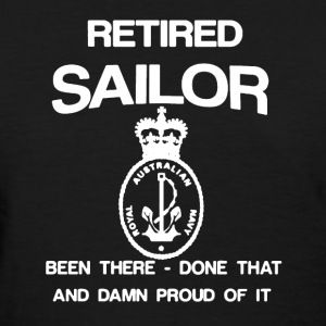 Retired Sailor Shirt - Women's T-Shirt