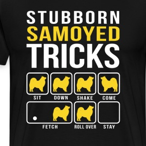 Stubborn  Samoyed Tricks Funny T-Shirt  - Men's Premium T-Shirt