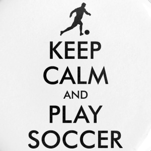 KEEP CALM and PLAY SOCCER Buttons - Large Buttons