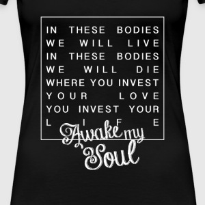 Awake my soul - female - Women's Premium T-Shirt
