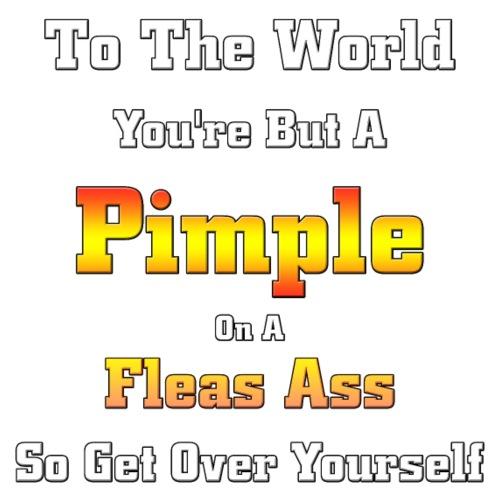 Pimple On A Fleas Ass