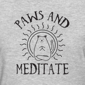 paws and meditate - Women's T-Shirt