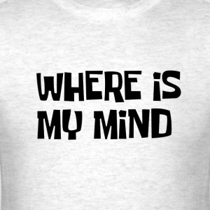 Where is my Mind.png T-Shirts - Men's T-Shirt