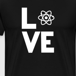 atom physics Love Funny T-Shirt T-Shirts - Men's Premium T-Shirt