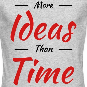 More ideas than time Long Sleeve Shirts - Men's Long Sleeve T-Shirt by Next Level
