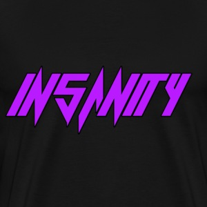 Insanity (Black) - Men's Premium T-Shirt