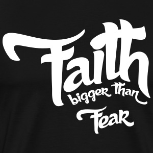 Faith > fear - Men's Premium T-Shirt