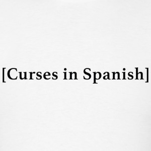 Curses In Spanish - Men's T-Shirt
